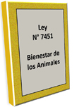 Ley 7451 Bienestar Animal